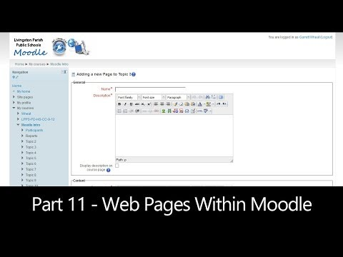 Part 11 - Web Pages Within Moodle (Moodle How To)