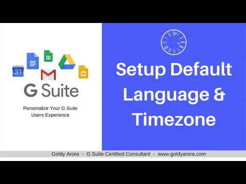 G Suite Setup - How To Setup Default Language and Timezone in G Suite