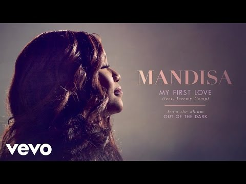 Mandisa - My First Love (Audio) ft. Jeremy Camp