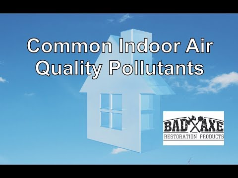 Common Indoor Air Quality Pollutants by Bad Axe Restoration Products