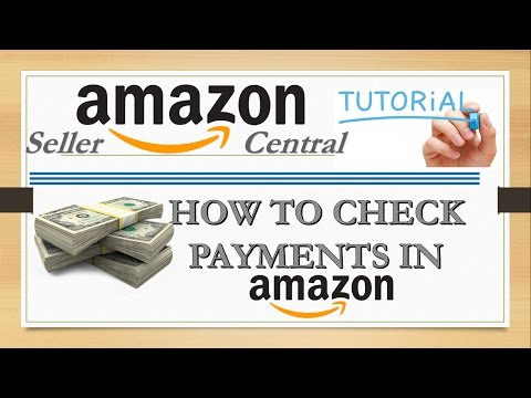 How To Check Payments Or View Payment Details In Amazon Seller Central