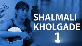 Shalmali Kholgade II Sings