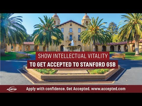 How to Get Accepted to Stanford: Demonstrating Intellectual Vitality
