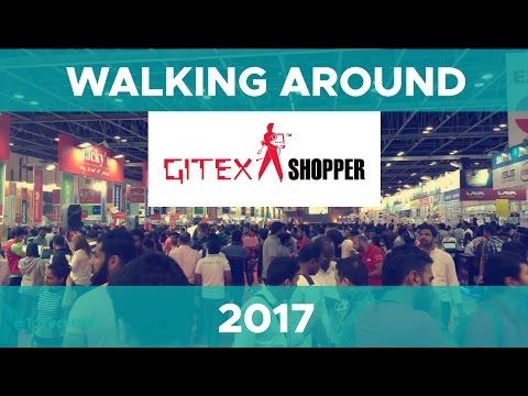 Gitex 2017 Dubai - Experience what Gitex Shopper is like