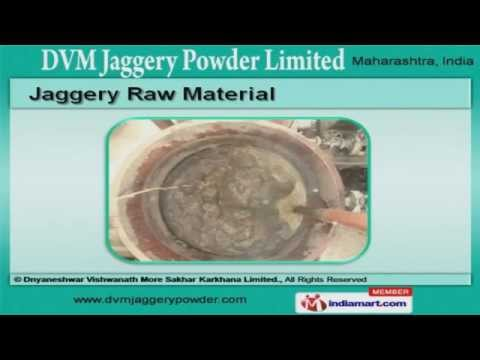 Jaggery Powder and Cane Syrup by Dnyaneshwar Vishwanath More Sakhar Karkhana Limited, Solapur