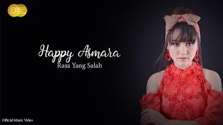 Happy Asmara - Rasa Yang Salah
