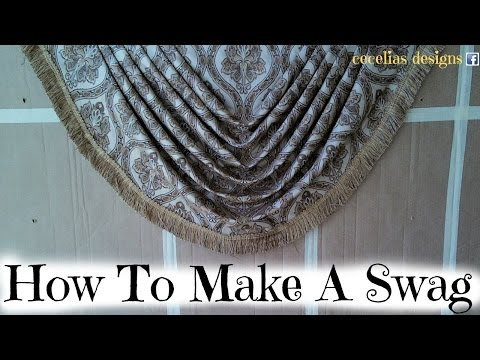 How To Make a Swag