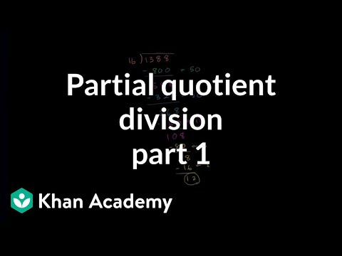 Partial quotient method of division | Multiplication and division | Arithmetic | Khan Academy