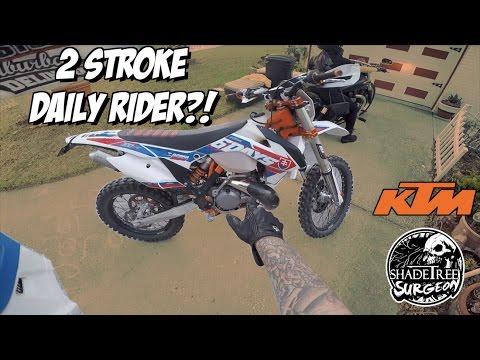 Do 2 stroke motorcycles make good street bikes? | KTM 300