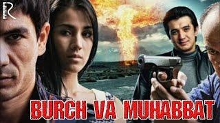 Burch va Muhabbat (o'zbek film) | Бурч ва мухаббат (узбекфильм)