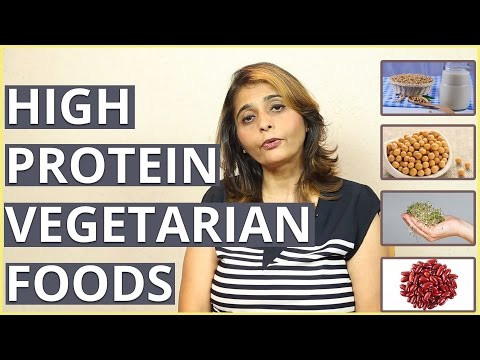 Top 10 HIGH PROTEIN VEGETARIAN FOODS By Dr Jyoti Chabria