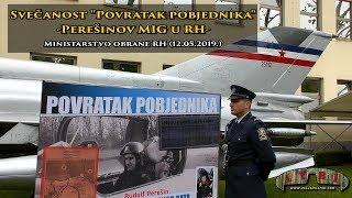 """Svečanost """"Povratak pobjednika""""-Perešinov Mig u Republici Hrvatskoj (MORH-Zagreb 12.05.2019.)"""