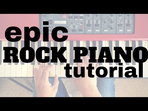 Learn This Epic Rock Piano Improvisation - Plus Tips On Chord Voicings, Bass Lines and Licks