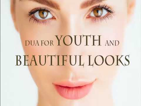 DUA FROM SURAH YUSUF FOR BEAUTY, YOUTH AND AFFECTION