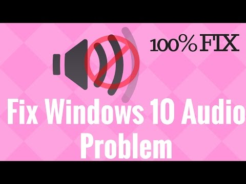 Fix Windows 10 Audio Problem