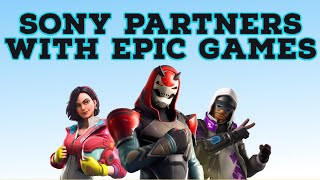 Sony Invest Millions With Epic Games | Epic Games + Sony Partnership Details Revealed