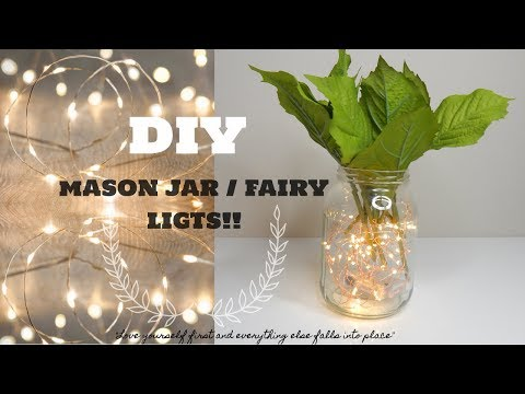 HOW TO: DIY MASON JAR/ FAIRY LIGHTS!!