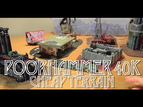 Tabletop Terrain for Cheap - PoorHammer 40k