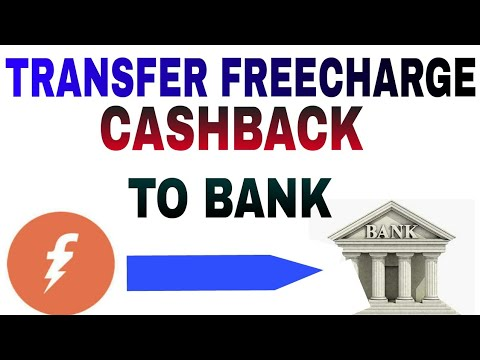 Transfer Freecharge cashback balance to bank account