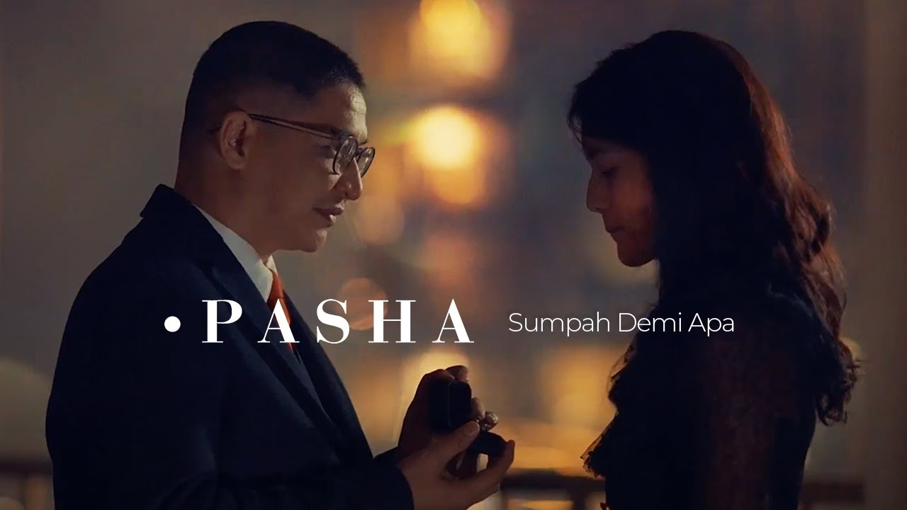 Pasha - Sumpah Demi Apa | Official Music Video