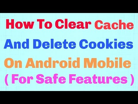 How To Clear Cache And  Delete Cookie on Your Mobile Phone