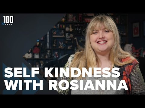 Self Kindness with Rosianna | 100 Days