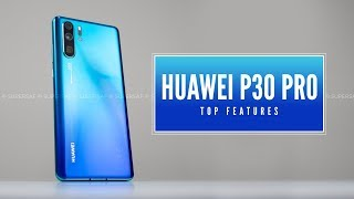 Huawei P30 Pro - Amazing NEW Features!