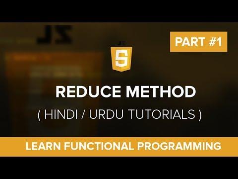 Reduce Part #1 - Learn Functional Programming in JavaScript - Hindi / Urdu Tutorial