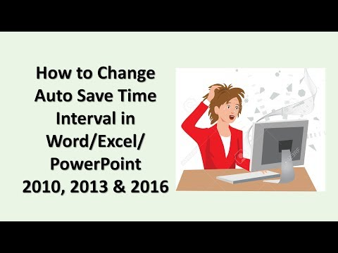 How to Change the Auto Save Time Interval in Word/ Excel/ PowerPoint 2010, 2013 and 2016