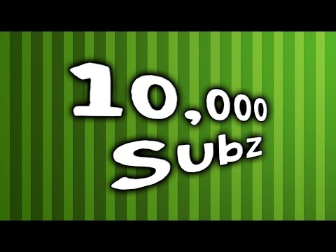 10,000 Subscriber Special Deluxe w/ A Side of Q&A