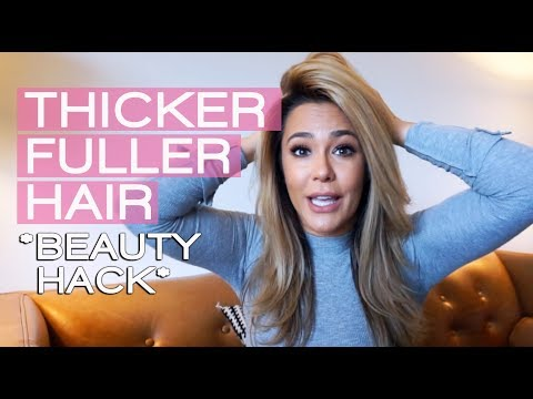 Beauty Hack: How to make your hair look THICKER