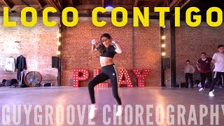 Loco Contigo | @jbalvin @djsnake @tyga | @GuyGroove Choreography