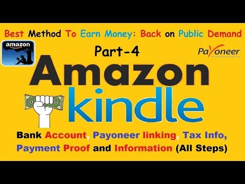 How to earn money from Amazon Kindle (Part 4) in Hindi | Link Payoneer with Amazon Kindle