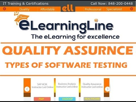 QA tutorial for beginners - Types of software testing by ELearningLine @848-200-0448