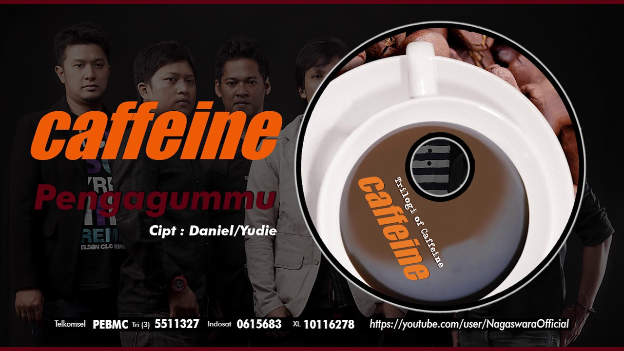 Caffeine - Pengagummu