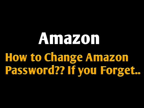 Change Amazon Password if you forget