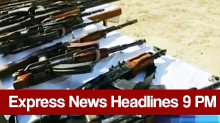 Express News Headlines and Bulletin - 09:00 PM   21 February 2017