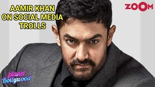 Aamir Khan OPENS UP on being trolled on social media for keeping silence over issues in society