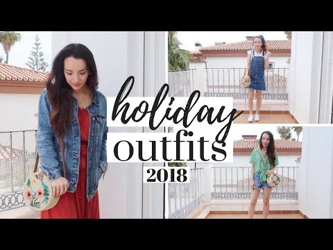 SPRING SUMMER OUTFITS 2018 | HOLIDAY OUTFIT IDEAS