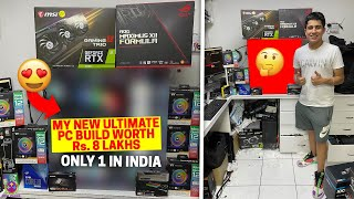 MY DREAM GAMING PC worth Rs.8 LAKHS !! 😍🔥
