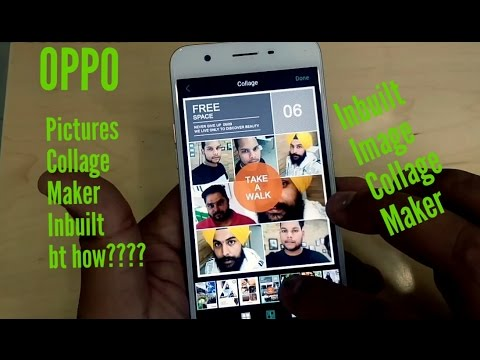 OPPO Mobile Image/Picture Collage Maker(In Built Option)