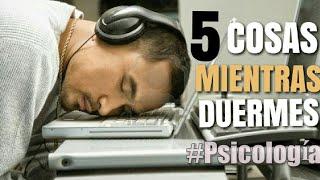 5 Cosas Que Aprendes Mientras Duermes | PSICOLOGÍA VISUAL
