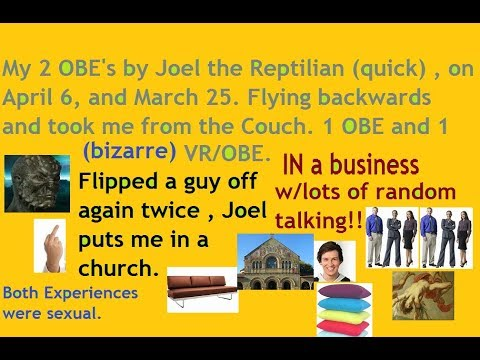 My Reptilian Abduction by JOEL from the Couch. OBE/VR. Flying Backwards & Flipped a Guy Off. Church.