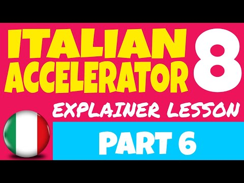 Italian Accelerator: (EPISODE 8) Advanced Italian Conversation and Comprehension [EN / Part 6]