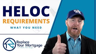 Requirements For A Home Equity Line Of Credit Heloc