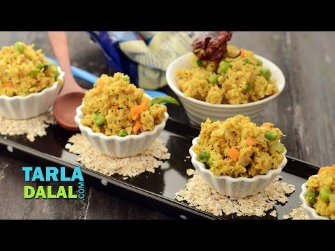 Oats Upma (Fibre-rich Breakfast) by Tarla Dalal