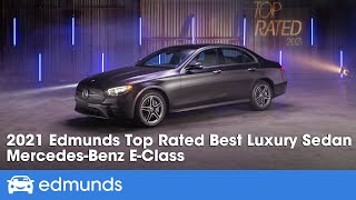 2021 Mercedes-Benz E-Class: Top Rated Luxury Sedan | Edmunds Top Rated Awards 2021