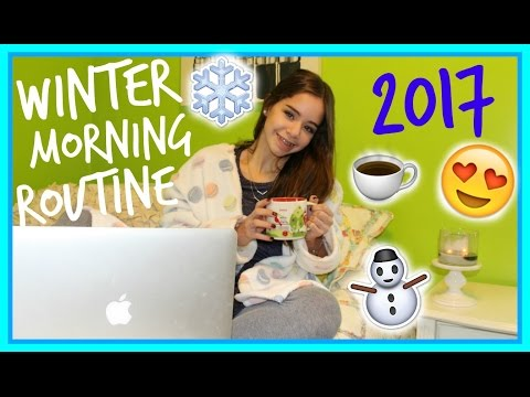 Winter Break Morning Routine 2017!