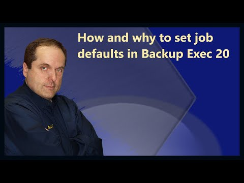 How and why to set job defaults in Backup Exec 20