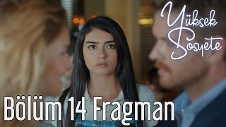 Yüksek Sosyete 14. Bölüm Fragman